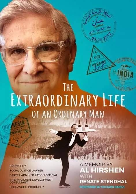 "Alvin Hirshen's ""The Extraordinary Life of an Ordinary Man."""
