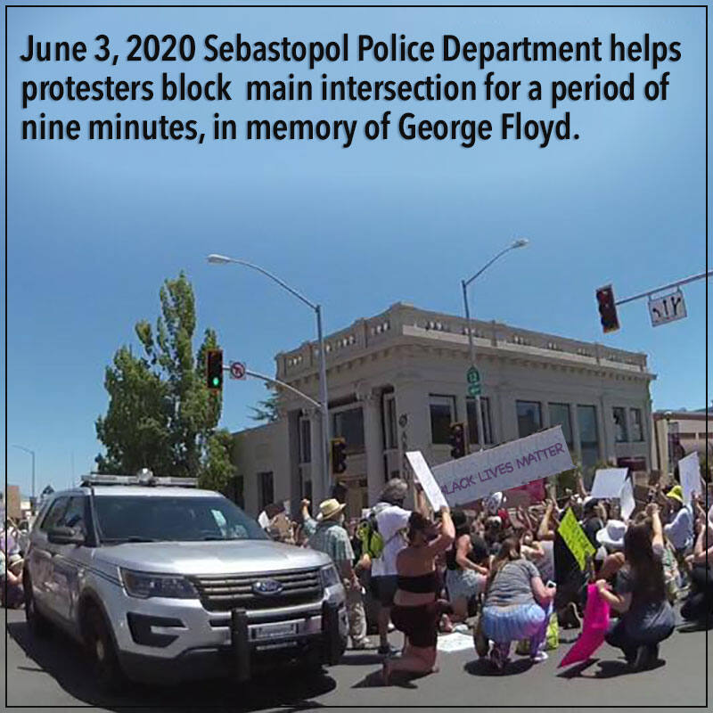 During Protests for George Floyd, Acting Chief of Police Greg Devore and Sergeant David Ginn used a patrol vehicle to block the intersection and patrolled the intersection on foot, in order to make it safe for the protesters to gather in the center of it for the event. Image: facebook.com/SebastopolPolice
