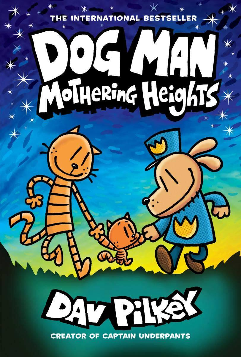 """Dav Pilkey's """"Dog Man: Mothering Heights"""" is the No. 1 bestselling Kids and Young Adults book in Petaluma this week. (COURTESY OF GRAPHIX BOOKS)"""