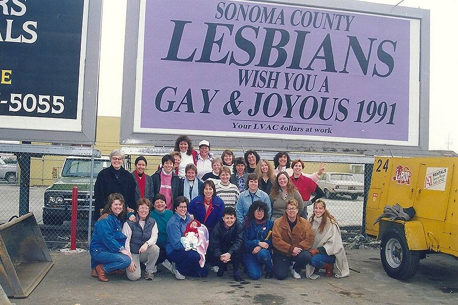A billboard sign by the Lesbian Voters Action Caucus, known as LVAC, was placed alongside Highway 101 in Sonoma County in 1991. The group had a second, duplicate sign ready to go when the first one was damaged. (Cher Traendly)
