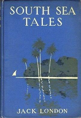 'Mauki' was published in London's 'South Sea Tales' collection in 1911.