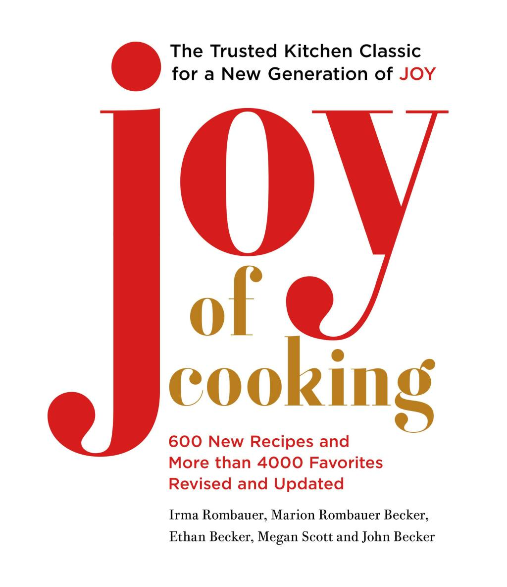 This cover image released by Simon and Schuster shows the cover image for a new edition of 'Joy of Cooking.' For the book's first revision since 2006, 600 new recipes were added on top of 4,000 newly tried-and-tested from the past. Every section of every chapter has been updated to reflect the latest ingredients and techniques available to today's home cooks. (Simon and Schuster via AP)
