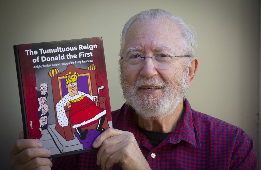 Trump Reign O'er Me: Bill O'Neal with his new book 'The Tumultuous Reign of Donald the First,' a compilation of political cartoons.  (Photo by Robbi Pengelly/Index-Tribune)