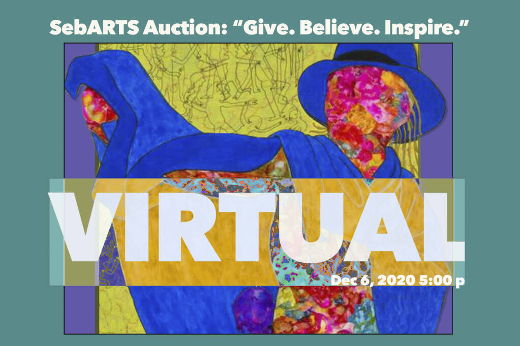 """SebARTS Auction: """"Give. Believe. Inspire."""" features inspiring works by renowned local artists and unique objects from local West County destinations. A """"buy-it-now"""" option is available to close the bidding."""