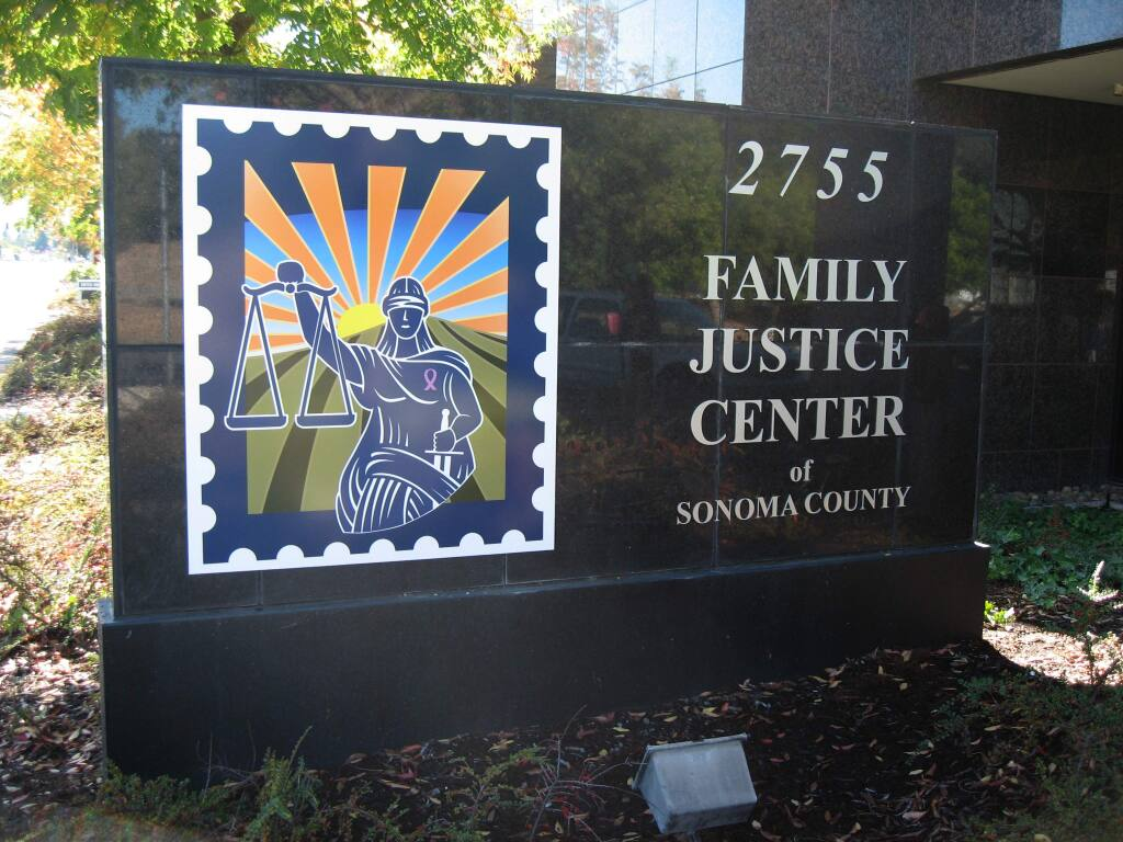 The Family Justice Center of Sonoma County offers services for domestic violence victims.
